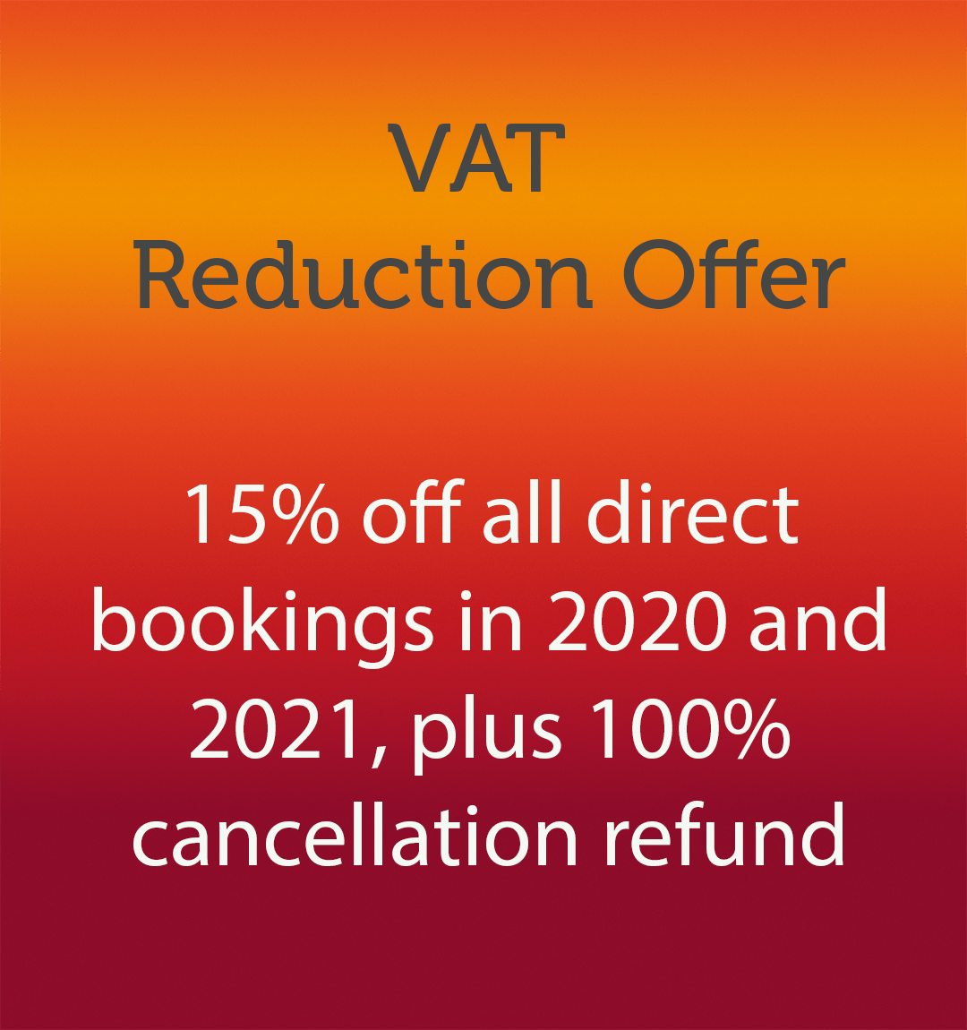 Vat Reduction Offer